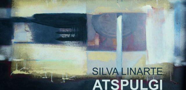 "SILVA LINARTE ""REFLECTIONS"""