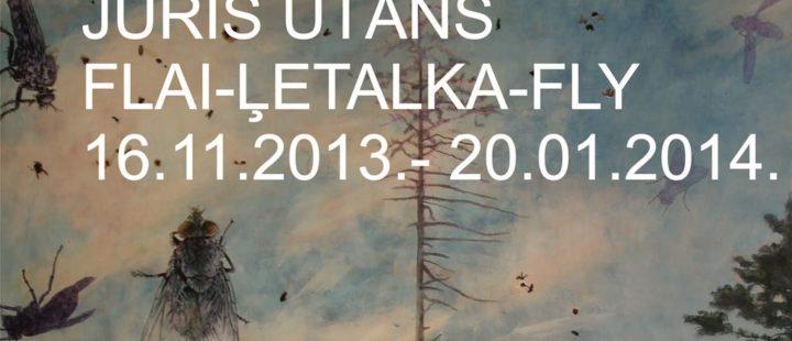 """Juris Utāns """"Flai- Ļetalka- Fly"""""""