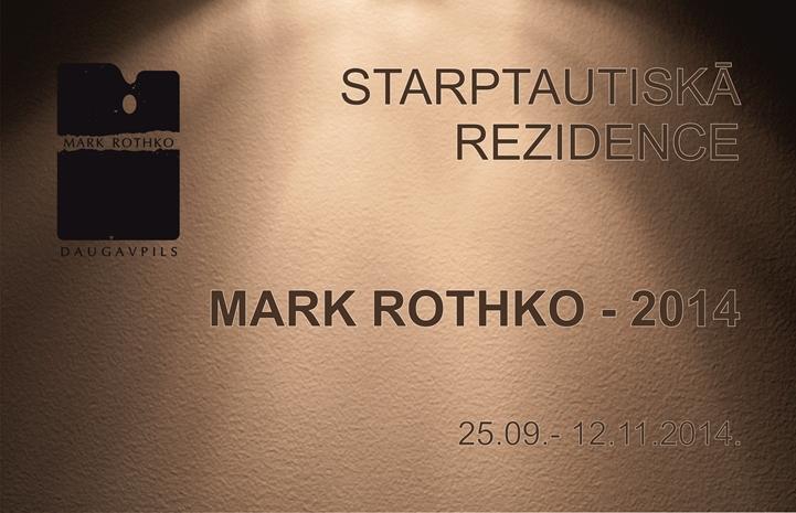"""STARPTAUTISKĀ REZIDENCE """"MARK ROTHKO 2014"""""""