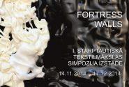 """Starptautiskais tekstilmākslas simpozijs """"Fortress Walls"""" (Cietokšņa vaļņi)"""