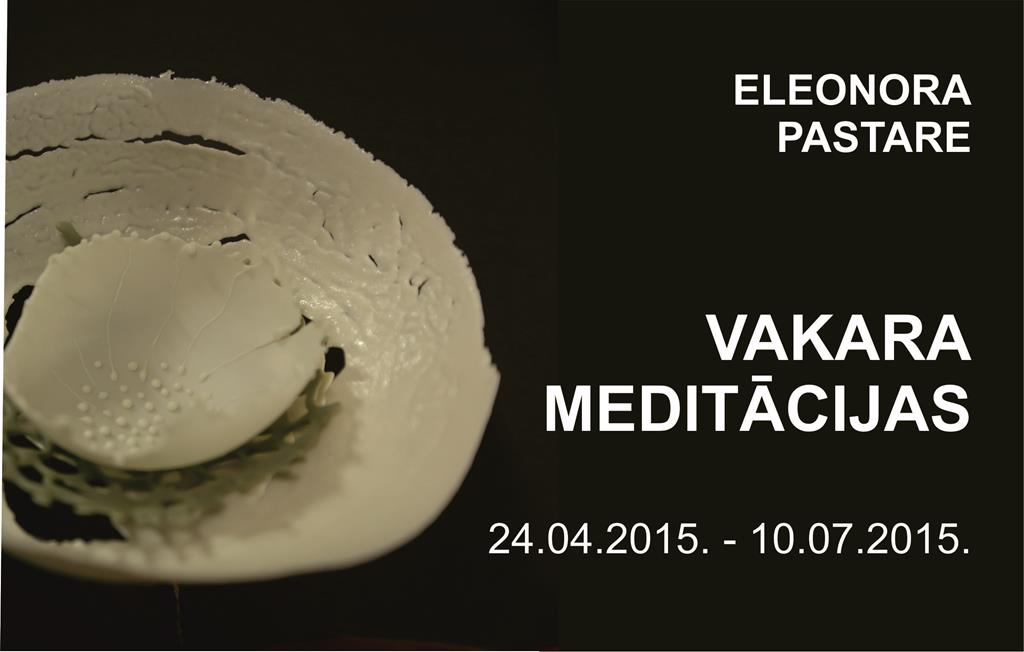 "Eleonora Pastare ""EVENING MEDITATIONS"""