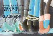 """Latgales reģiona mākslinieku mākslas dienu izstāde """"KLAUNĀDE"""""""
