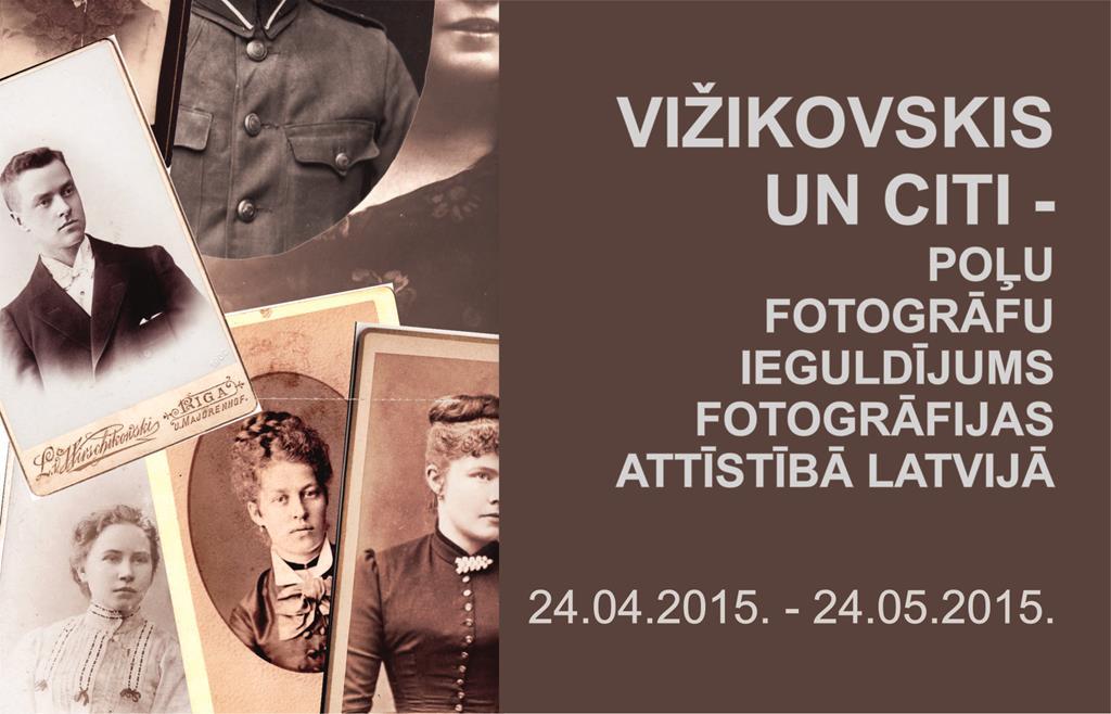 Vižikovskis un citi – poļu fotogrāfu ieguldījums fotogrāfijas attīstībā Latvijā