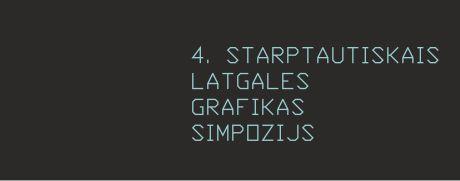 IV Международный латгальский симпозиум графики