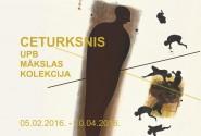 UPB mākslas kolekcijas izstāde CETURKSNIS
