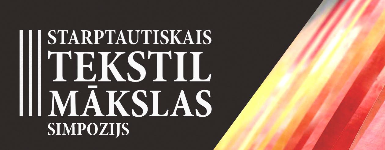 III Starptautiskais tekstilmākslas simpozijs Daugavpilī
