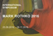 INTERNATIONAL SYMPOSIUM. MARK ROTHKO 2016