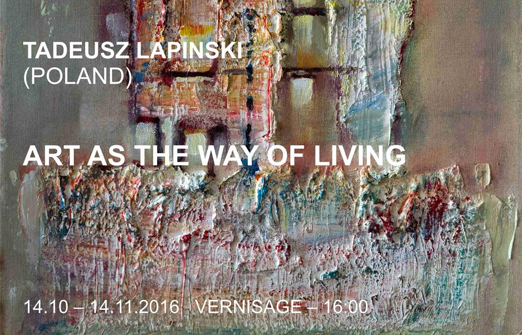 "TADEUSZ LAPINSKI "" ART AS THE WAY OF LIVING """