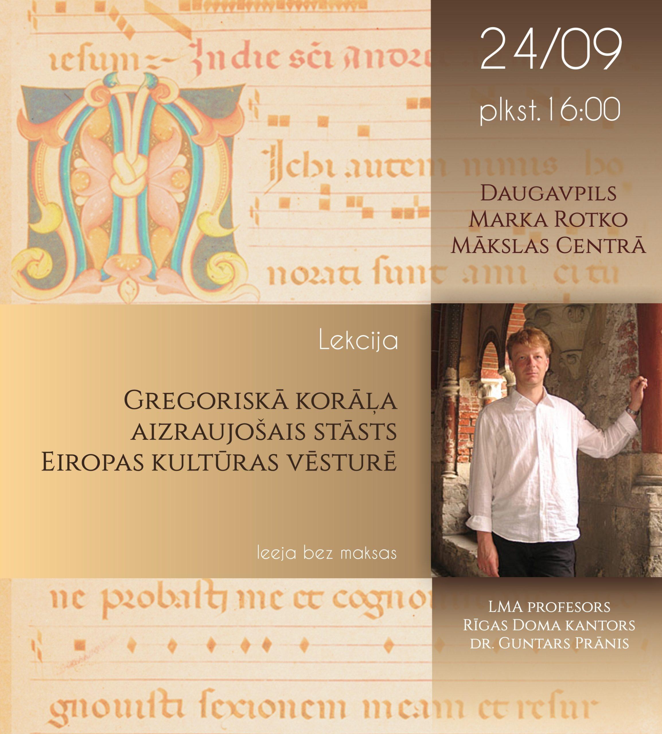 Lekcija Gregoriskā korāļa aizraujošais stāsts Eiropas kultūras vēsturē