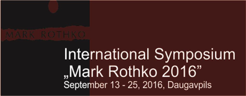 """Starptautiskais simpozijs """"Mark Rothko 2016"""""""