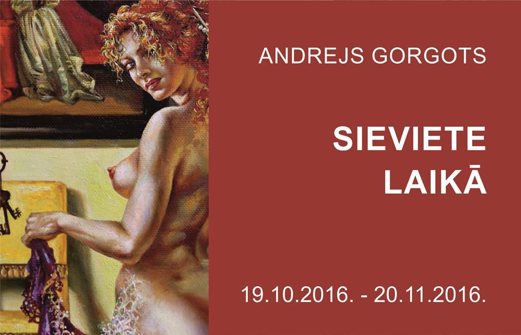 ANDREJS GORGOTS. SIEVIETE LAIKĀ