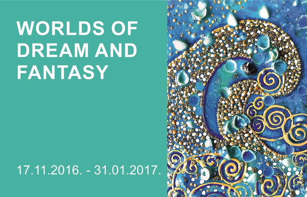 Worlds of Dream and Fantasy An International Group Exhibition title=