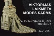 VIKTORIJAS LAIKMETA MODES ŠARMS Aleksandra Vasiļjeva kolekcija