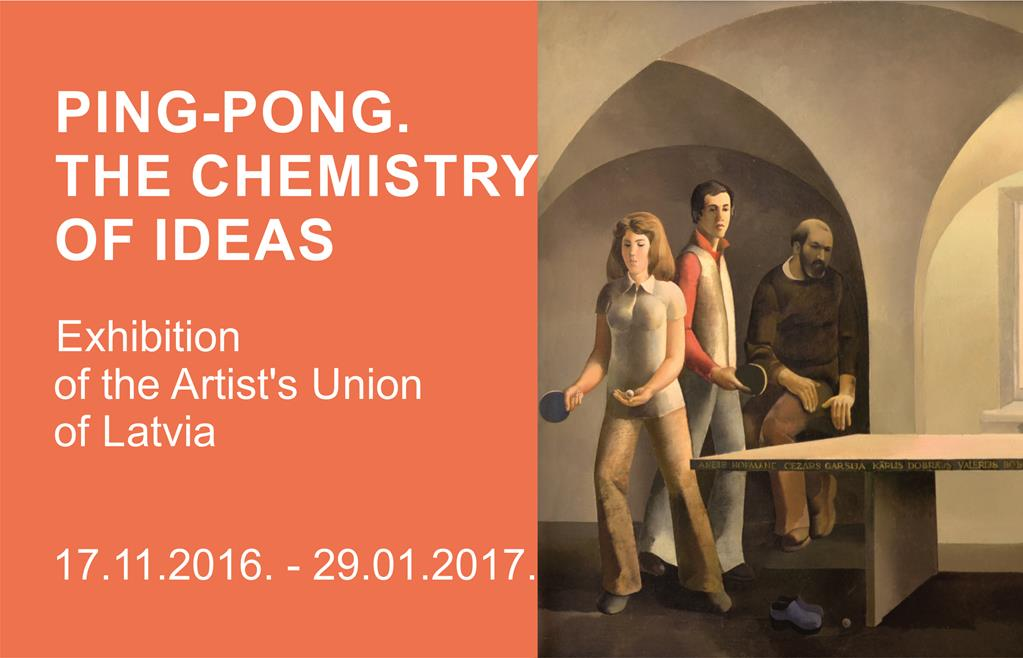""" PING PONG. CHEMISTRY OF IDEAS "" Exhibition of the Latvian Artists' Union Museum"
