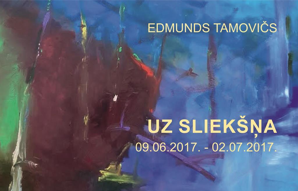 Edmunds Tamovičs UZ SLIEKŠŅA