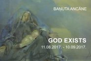 "Baņuta Ancāne "" GOD EXISTS """