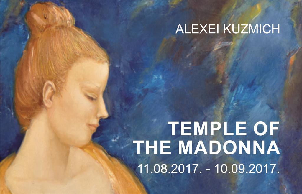 Exhibition project by artist Alexei Kuzmich TEMPLE OF THE MADONNA