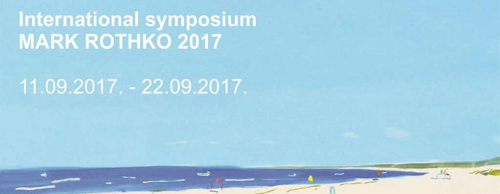 "Opening of the International Symposium ""Mark Rothko 2017"""