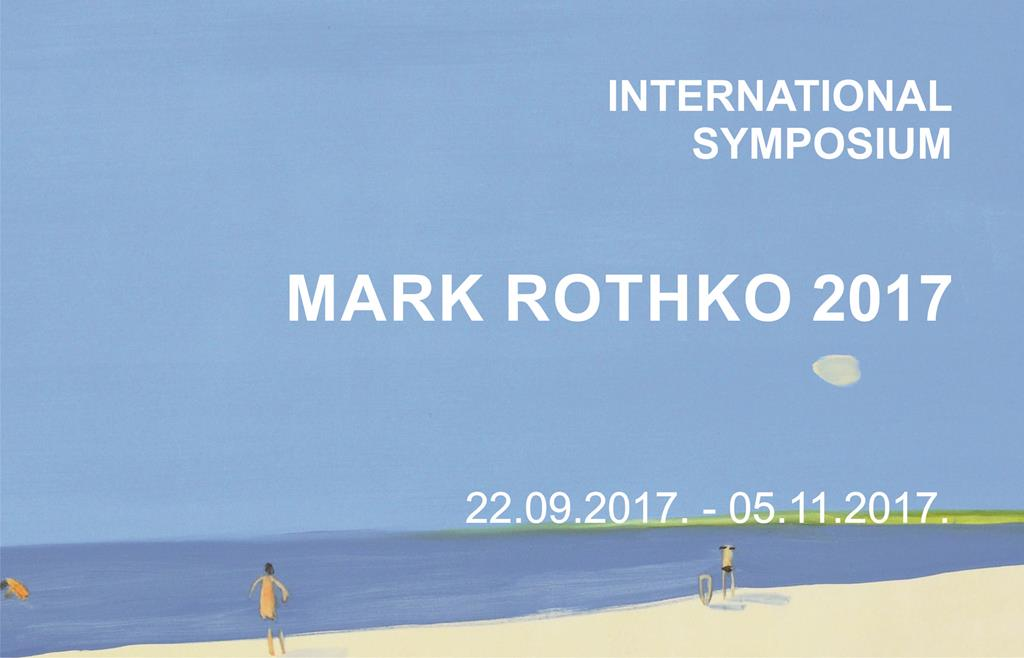 INTERNATIONAL SYMPOSIUM MARK ROTHKO 2017