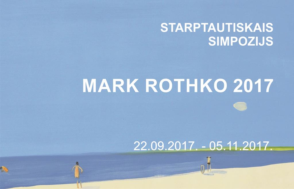 STARPTAUTISKAIS SIMPOZIJS MARK ROTHKO 2017