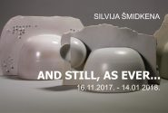 SILVIJA ŠMIDKENA AND STILL, AS EVER…