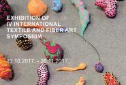 EXHIBITION OF IV INTERNATIONAL TEXTILE AND FIBER ART SYMPOSIUM