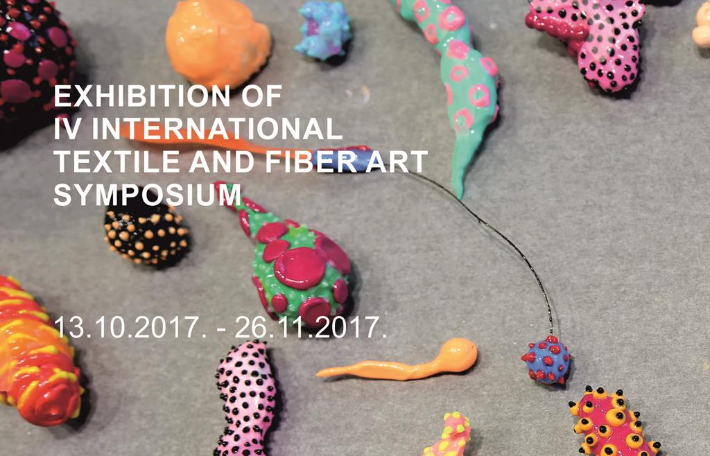 EXHIBITION OF IV INTERNATIONAL TEXTILE AND FIBER ART SYMPOSIUM