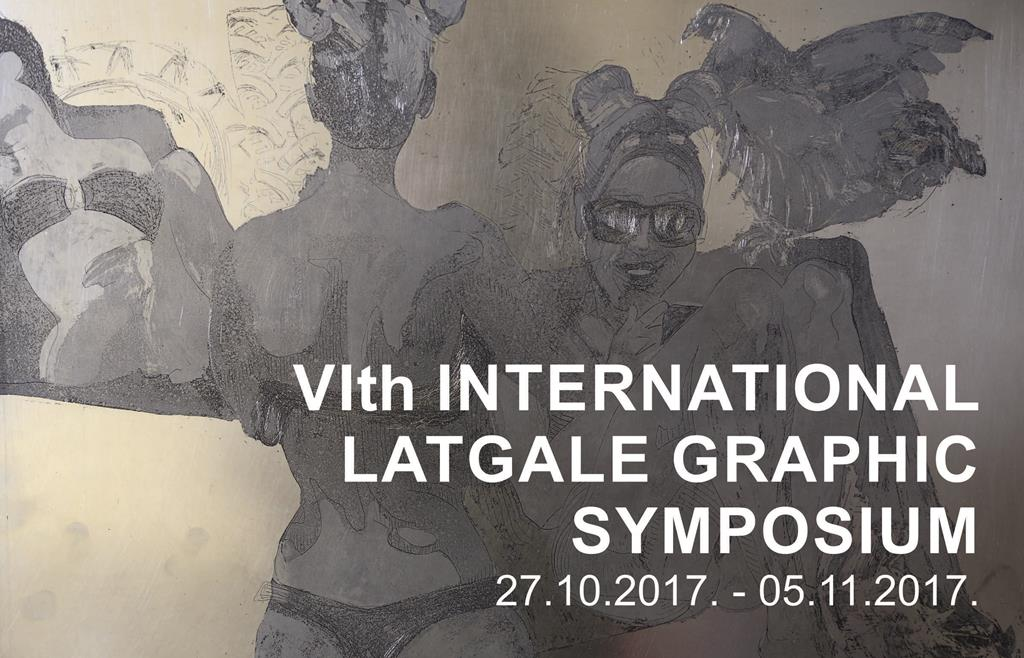 VI th international Latgale Graphic Symposium