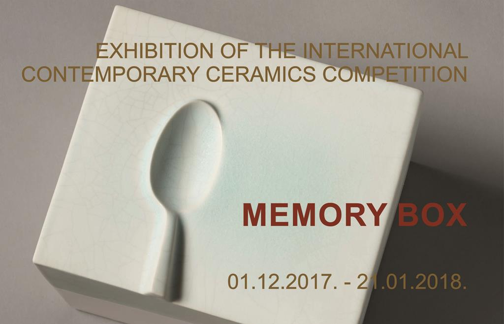 MEMORY BOX EXHIBITION OF THE INTERNATIONAL CONTEMPORARY CERAMICS COMPETITION