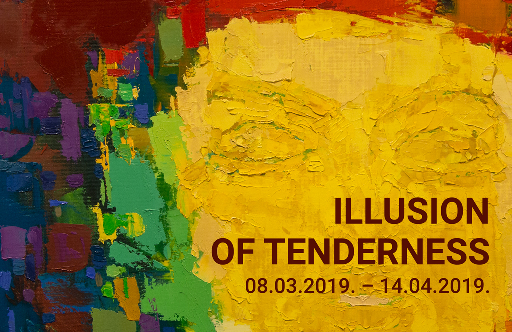 "The exhibition "" ILLUSION OF TENDERNESS"" from the painting collection of Daugavpils Mark Rothko Art Centre."