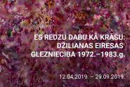Es redzu dabu kā krāsu: Džilianas Ērsas glezniecība, 1972.-1983.g.