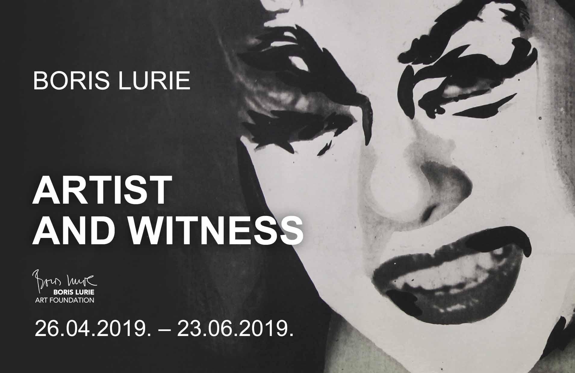 "BORIS LURIE ""ARTIST AND WITNESS"""