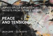 PEACE AND TENSION: Juried Group Exhibition by Artists from Latgale Region
