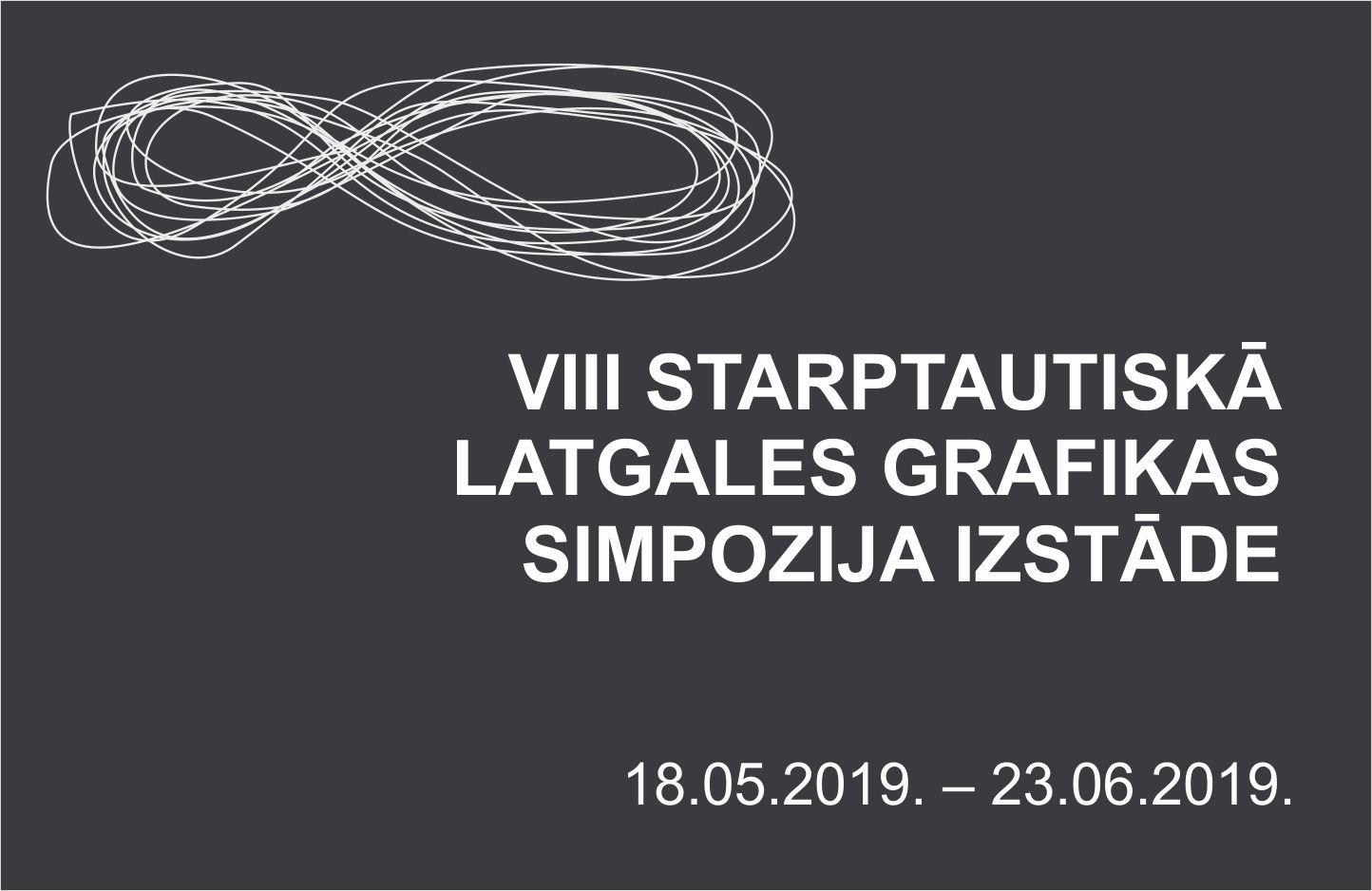 VIII STARPTAUTISKĀ LATGALES GRAFIKAS SIMPOZIJAS IZTĀDE