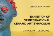 FINAL EXHIBITION OF THE 7TH INTERNATIONAL CERAMIC ART SYMPOSIUM
