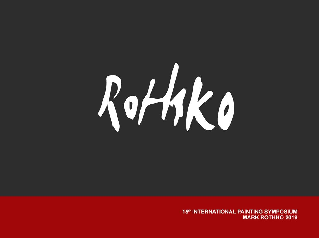 "15th International Painting Symposium ""Mark Rothko 2019"""