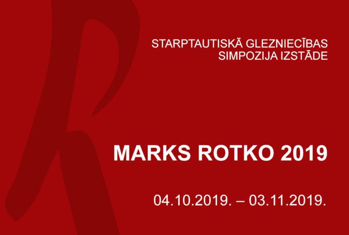 """15. starptautiskais glezniecības simpozijs """"Marks Rotko 2019"""""""