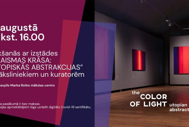 """Tikšanās ar izstādes """"Gaismas krāsa: Utopiskās abstrakcijas"""" māksliniekiem un kuratorēm"""
